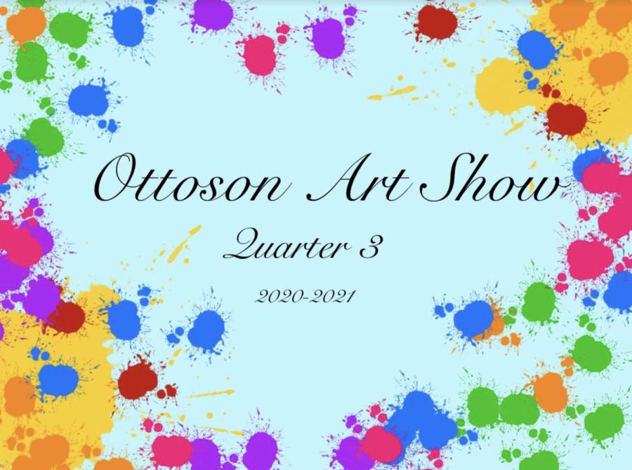 OMS Art Show 2021 (Quarter 3)